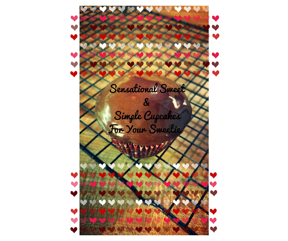Sensational Sweet & Simple Cupcakes For Your Sweetie